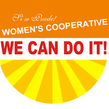 Sí Se Puede/We Can Do it! Women's Cooperative
